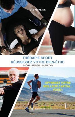 Thérapie Sport - Réussissez votre bien-être, Steve Veins