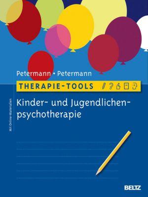 Therapie-Tools Kinder- und Jugendlichenpsychotherapie, Franz Petermann, Ulrike Petermann