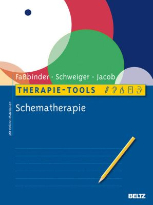 Therapie-Tools: Therapie-Tools Schematherapie, Gitta Jacob, Ulrich Schweiger, Eva Fassbinder
