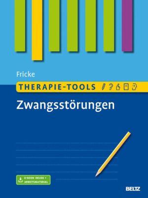 Therapie-Tools: Therapie-Tools Zwangsstörungen, Susanne Fricke