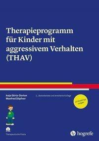 Therapieprogramm für Kinder mit aggressivem Verhalten (THAV), m. CD-ROM