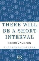 There will be a Short Interval, Margaret Storm Jameson