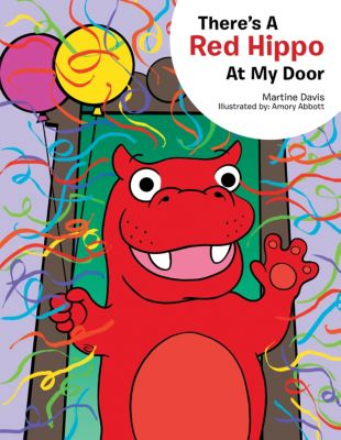 There's a Red Hippo at My Door, Martine Davis