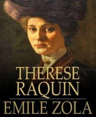 Therese Raquin, Emile Zola