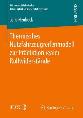 Thermisches Nutzfahrzeugreifenmodell zur Prädiktion realer Rollwiderstände, Jens Neubeck