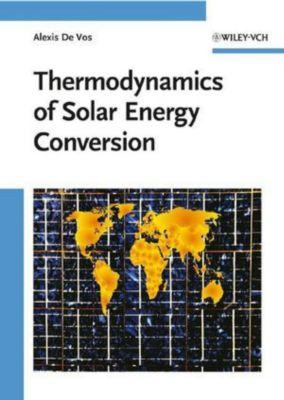 Thermodynamics of Solar Energy Conversion, Alexis De Vos
