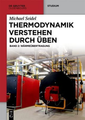 Thermodynamik verstehen durch Üben 2, Michael Seidel