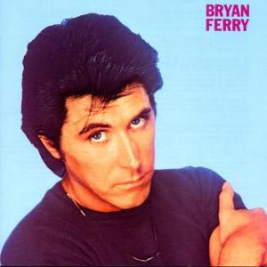 These Foolish Things-Remastere, Bryan Ferry