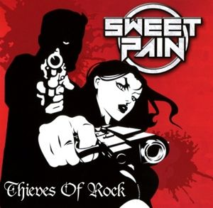 Thieves Of Rock, Sweet Pain