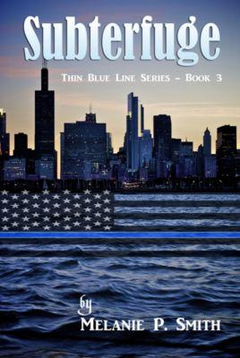 Thin Blue Line Series: Subterfuge, Melanie P. Smith