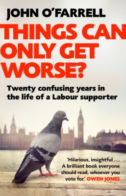 Things Can Only Get Worse?, John O'Farrell