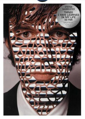Things I Have Learned in My Life So Far, Stefan Sagmeister