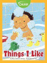 Things I Like, Mary Catherine Johnson