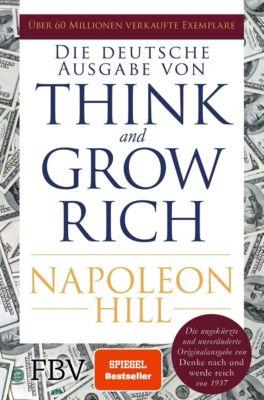 Think and Grow Rich - Deutsche Ausgabe, Napoleon Hill