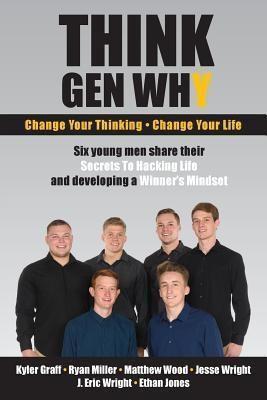 Think Gen Why, LLC: Think Gen Why, Ryan Miller, J. Eric Wright, Kyler Graff