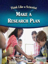 Think Like a Scientist: Make a Research Plan, Caitie McAneney