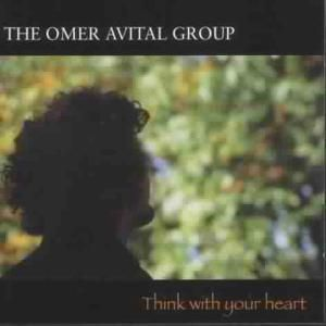 Think With Your Heart, Omer Group Avital
