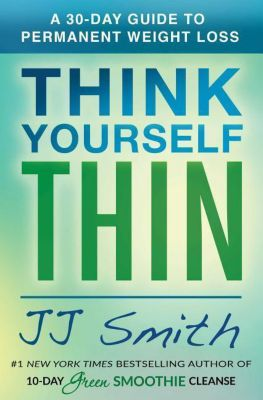 Think Yourself Thin, JJ Smith