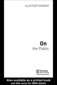 Thinking in Action: On the Public, Alastair Hannay