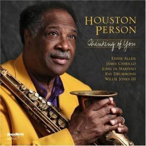 Thinking Of You, Houston Person