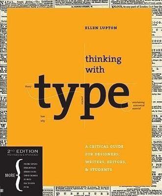 Thinking with Type, Ellen Lupton