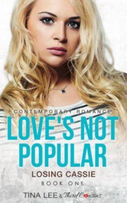 Third Cousins: Love's Not Popular - Losing Cassie (Book 1) Contemporary Romance, Tina Lee, Third Cousins