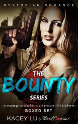 Third Cousins: The Bounty Series - Boxed Set Dystopian Romance, Third Cousins, Kacey Lu
