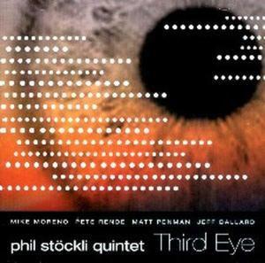 Third Eye, Phil Quintet Stoeckli