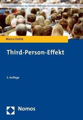 Third-Person-Effekt, Marco Dohle
