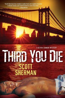 Third You Die, Scott Sherman