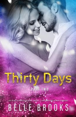 Thirty Days: Thirty Days: Part Two, Belle Brooks