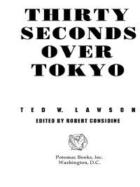 Thirty Seconds Over Tokyo, Peter B. Mersky, Ted W. Lawson