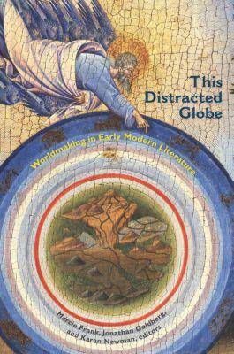 This Distracted Globe, Karen Newman, Jonathan Goldberg