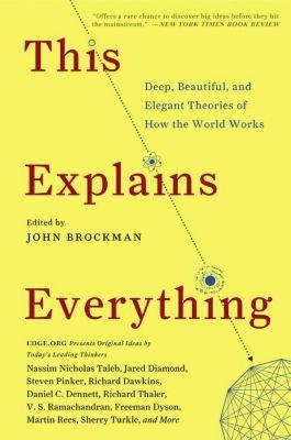 This Explains Everything, John Brockman