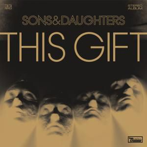 This Gift (Vinyl), Sons And Daughters