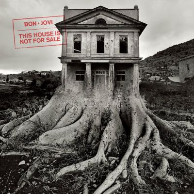 This House Is Not For Sale, Bon Jovi