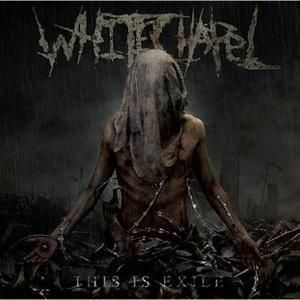This Is Exile, Whitechapel