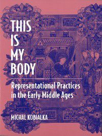 This Is My Body, Michal Andrzej Kobialka