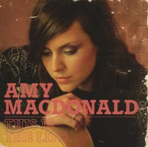 This Is The Life, Amy MacDonald