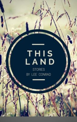 This Land, Lee Conrad