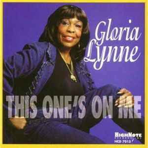 This One S On Me, Gloria Lynne