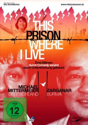 This Prison Where I Live, This prison where I live