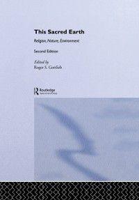 This Sacred Earth, Roger S. Gottlieb