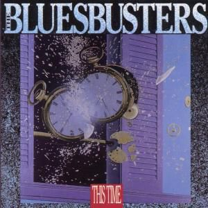 This Time, The Bluesbusters
