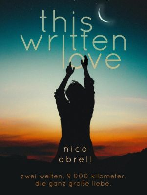 This Written Love, Nico Abrell