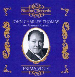 Thomas American Classic/Prima Voce, John Charles Thomas
