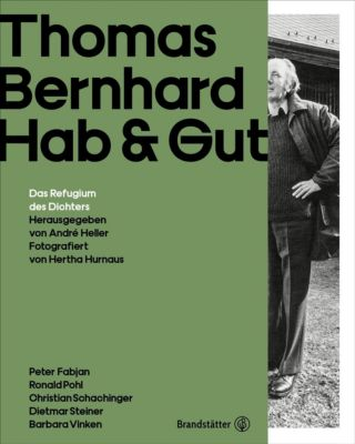 Thomas Bernhard - Hab & Gut