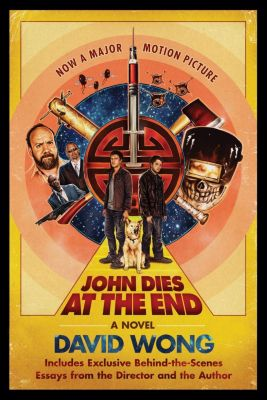 Thomas Dunne Books: John Dies at the End, David Wong