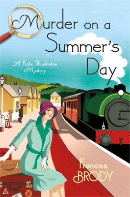 Thomas Dunne Books: Murder on a Summer's Day, Frances Brody