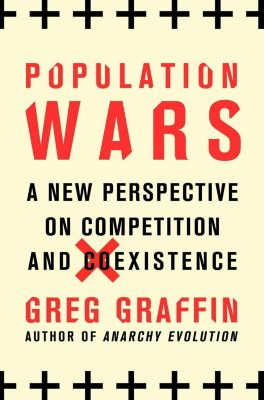 Thomas Dunne Books: Population Wars, Greg Graffin